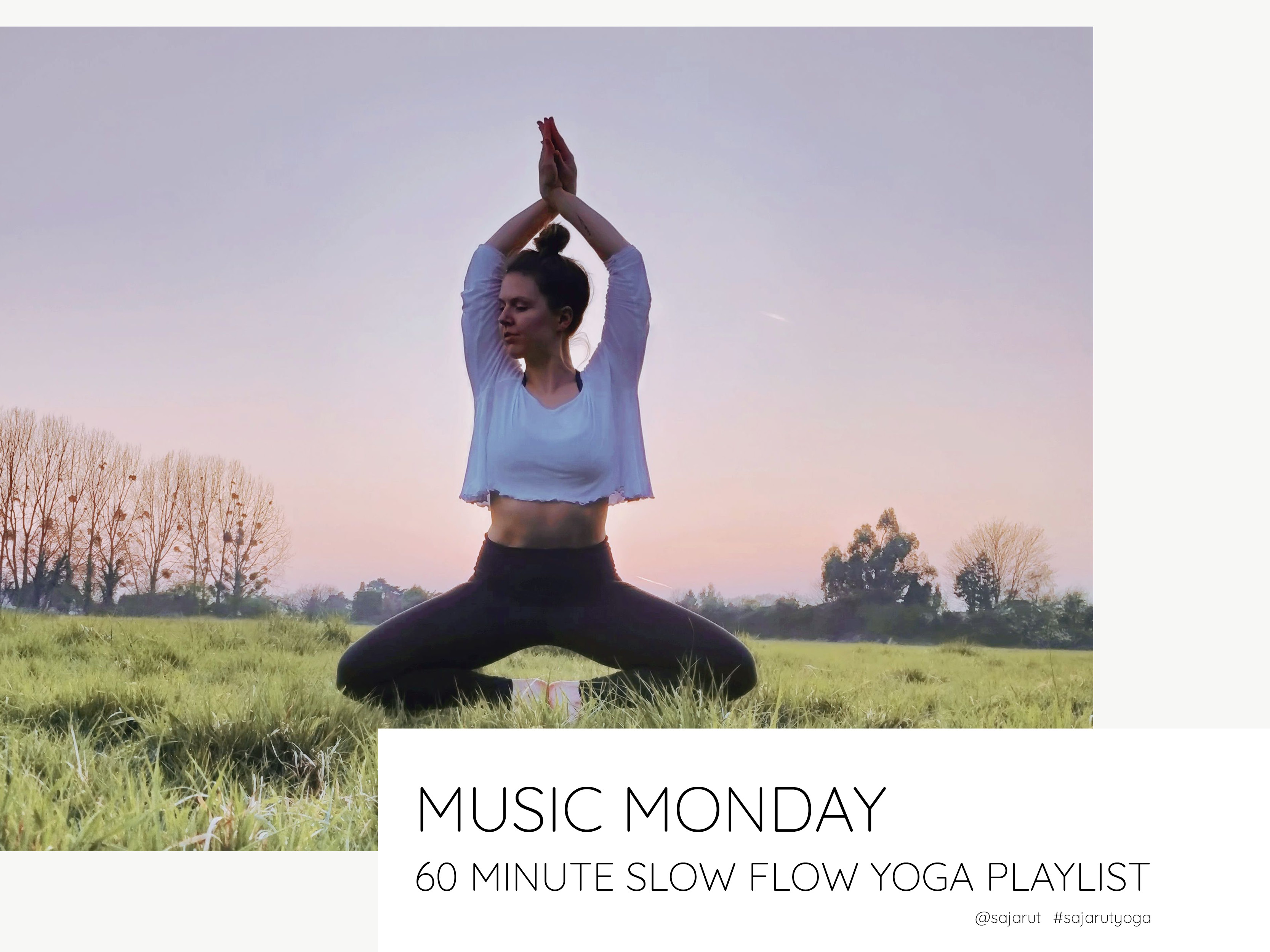 60 minute Slow Flow Yoga Playlist