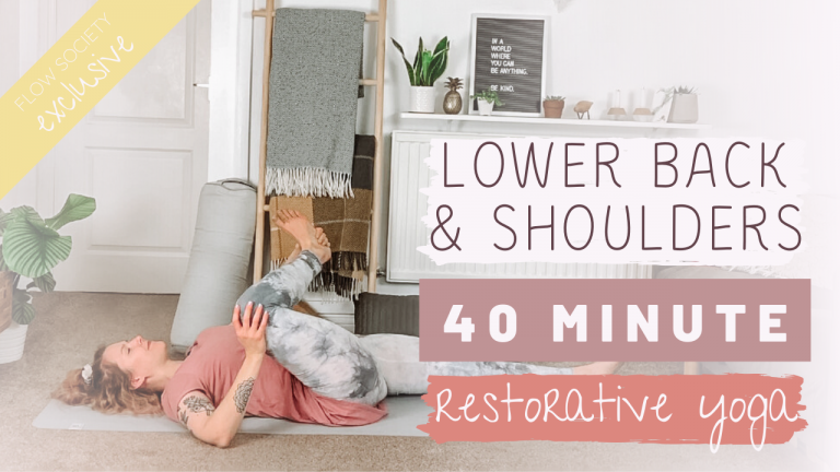 Restorative Yoga for Lower Back & Shoulders