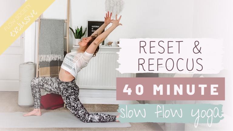 Reset & Refocus Slow Flow